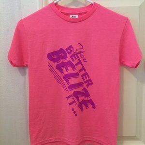 You Better Belize It XXS women's or kids T-shirt